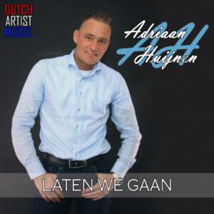 Adriaan Huijnen - Laten we gaan MEDIA
