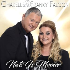 Charelle & Franky Falcon - Niets Is Mooier 1500