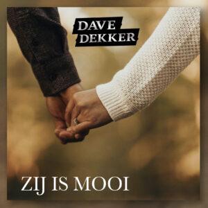 Dave Dekker - Zij is mooi-voor