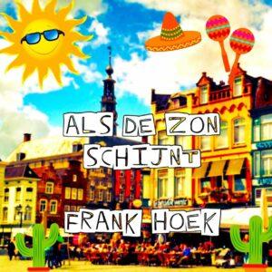 Frank Hoek - Als de Zon Schijnt (hoes)