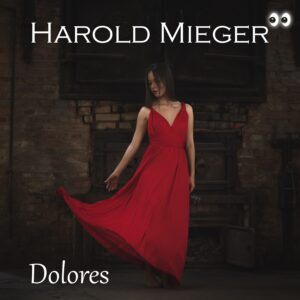 Harold Mieger - Dolores 1500