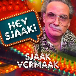 Sjaak Vermaak - Hey Sjaak 1500